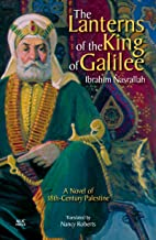 The Lanterns of the King of Galilee: A Novel of 18th-Century Palestine (English Edition)