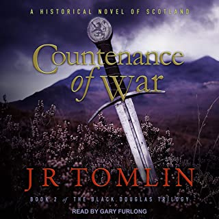 Countenance of War: A Historical Novel of Scotland (The Black Douglas Trilogy, Book 2)