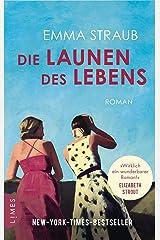 Die Launen des Lebens: Roman (German Edition) Kindle Edition