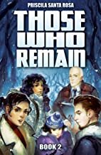 Those Who Remain - Book 2: A Zombie Novel (Those Who Remain Trilogy) (English Edition)