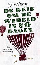 De reis om de wereld in 80 dagen (Jules Verne Book 10)