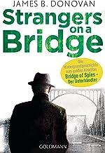 Strangers On A Bridge (German Edition)