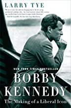 robert kennedy the making of a liberal icon