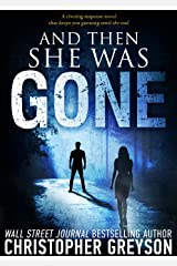 And Then She Was GONE (Detective Jack Stratton Mystery Thriller Series) Kindle Edition
