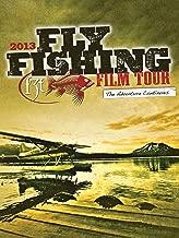 Fly Fishing Film Tour 2013