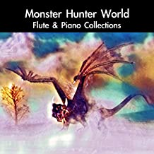 Proof of a Hero: Monster Hunter Main Theme (From