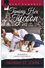 Taming Her Tycoon (Knights of Los Angeles Book 1) Kindle Edition