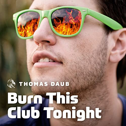 Burn This Club Tonight