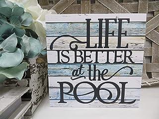 Yilooom Letrero de Madera Life is Better at The Pool- senal de Piscina de Verano- senal de Piscina Familiar- decoracion de Verano- casa de Playa