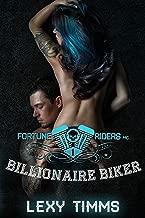 Billionaire Biker: Bad Boy Alpha Motorcycle Romance (Fortune Riders MC Series Book 1)