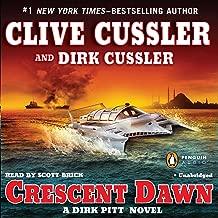Crescent Dawn: A Dirk Pitt Novel