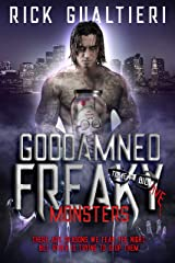 Goddamned Freaky Monsters (The Tome of Bill Book 5) Kindle Edition