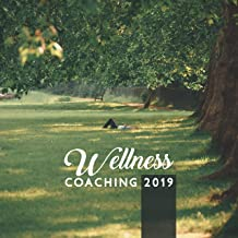 Wellness Coaching 2019: Effective Rest for Modern Society, Relaxation Guided, Ultimate Stress Management, Autogenic Training, Reiki Spa, Insomnia Help
