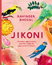 Jikoni: Proudly Inauthentic Recipes from an Immigrant