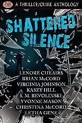 Shattered Silence Kindle Edition
