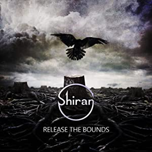 Release the Bounds ( Shiran )
