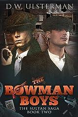 The Bowman Boys: The Sultan Saga Book 2 Kindle Edition