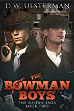 The Bowman Boys: The Sultan Saga Book 2