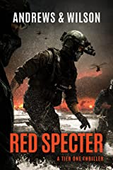 Red Specter (Tier One Thrillers Book 5) Kindle Edition