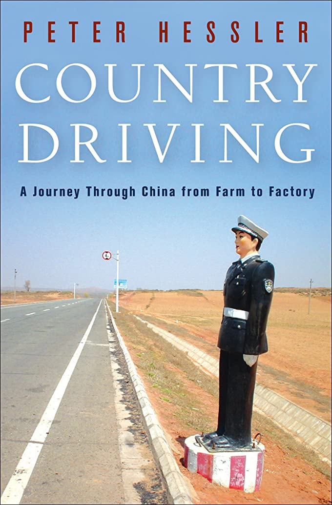 楽な興味重なるCountry Driving: A Journey Through China from Farm to Factory (English Edition)