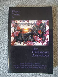 What There Is: the Crossroads Anthology