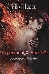 Experiment X: Sacrifice Kindle Edition