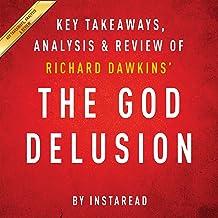 The God Delusion by Richard Dawkins: Key Takeaways, Analysis, & Review