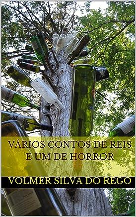 VÁRIOS CONTOS DE REIS e um de horror