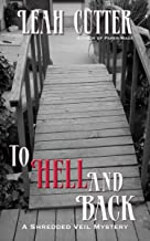 Hell and Back (The Shredded Veil Mysteries)