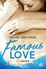 Lincoln: Famous Love, T1 Format Kindle