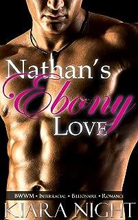 Nathan's Ebony Love (BWWM Interracial Billionaire Romance)