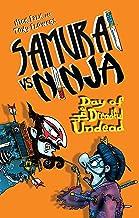 Samurai vs Ninja 3: Day of the Dreadful Undead (English Edition)