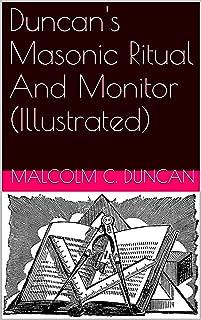 Duncan's Masonic Ritual And Monitor (Illustrated)