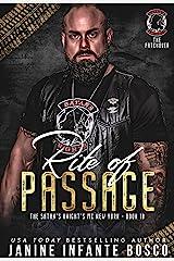 Rite Of Passage (The Satan's Knights MC New York Book 10) Kindle Edition