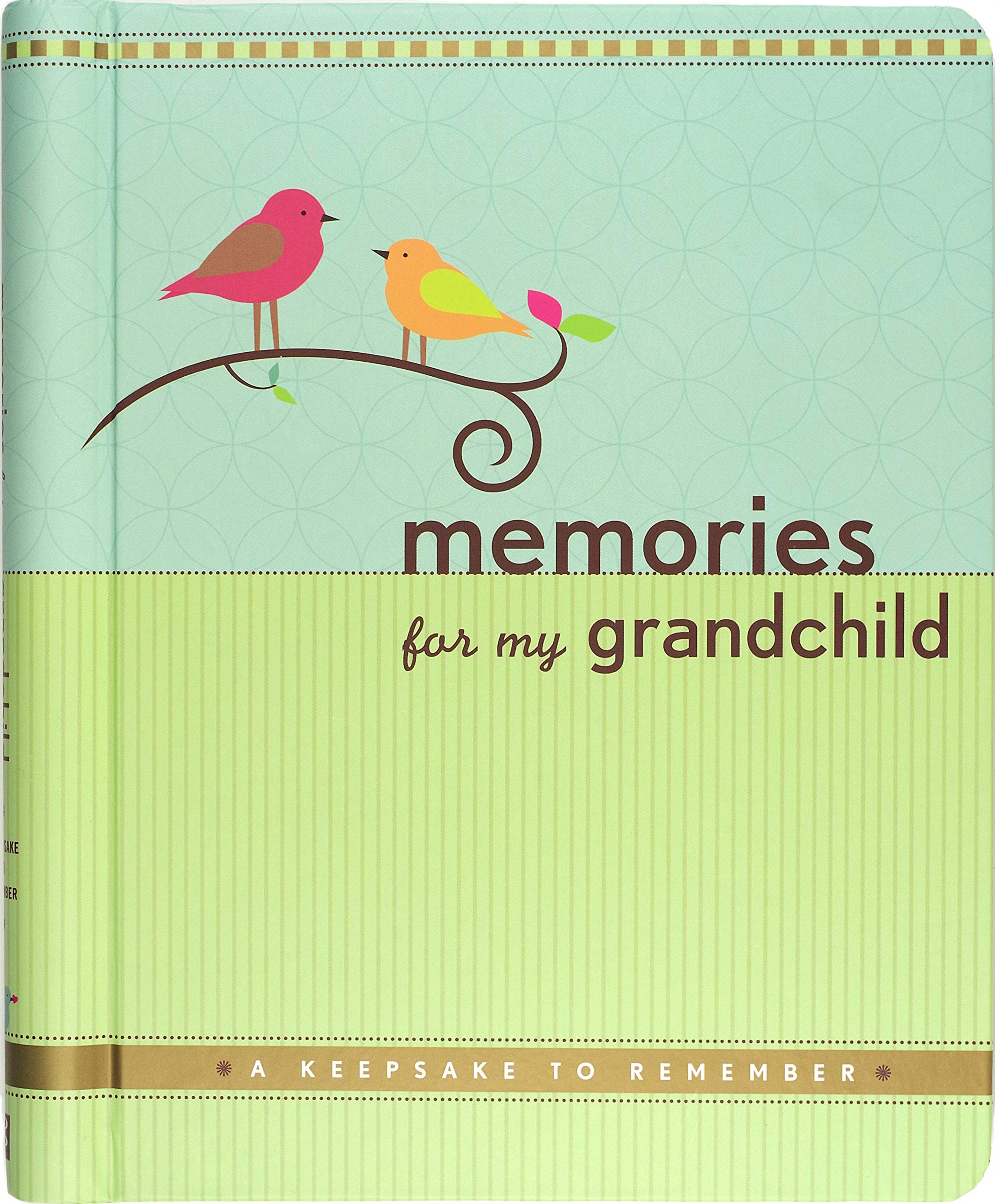 Download Memories For My Grandchild: A Keepsake To Remember (Grandparent's Memory Book) 