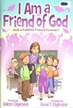 I Am a Friend of God, and a Faithful Friend Forever!