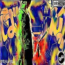 VRChat Rap [Explicit]