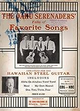 Oahu Serenaders' Folio of Favorite Songs (arranged for the hawaiian steel guitar)