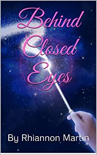 Behind Closed Eyes (English Edition)