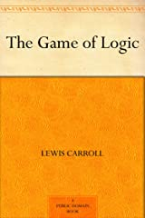 The Game of Logic Kindle Edition