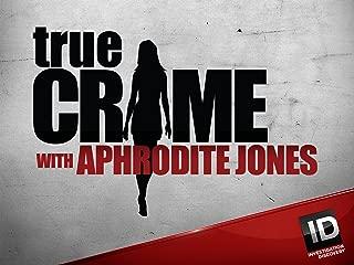True Crime with Aphrodite Jones Season 6