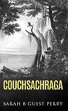 Couchsachraga (English Edition)