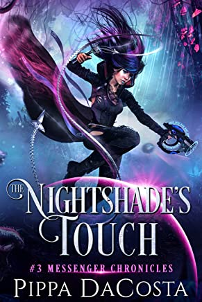 The Nightshade's Touch: A Paranormal Space Fantasy (Messenger Chronicles Book 3)