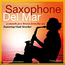 Saxophone Del Mar – a Smooth Jazz Breeze from the Sea