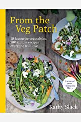 From the Veg Patch: 10 favourite vegetables, 100 simple recipes everyone will love (English Edition) Formato Kindle