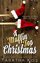 A Muffin Top Christmas (Sweet Cravings Book 2)