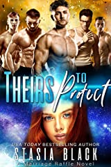 Theirs To Protect: a Reverse Harem Romance (Marriage Raffle Book 1) (English Edition) Format Kindle