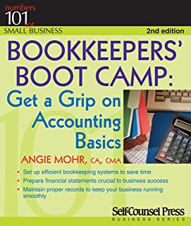 Bookkeepers' Bootcamp: Get a Grip on Accounting Basics (101 for Small Business)