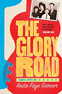 The Glory Road: A Gospel Gypsy Life