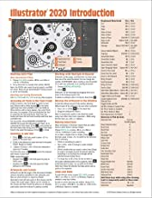 Adobe Illustrator 2020 Introduction Quick Reference Guide (Cheat Sheet of Instructions, Tips & Shortcuts - Laminated Card)